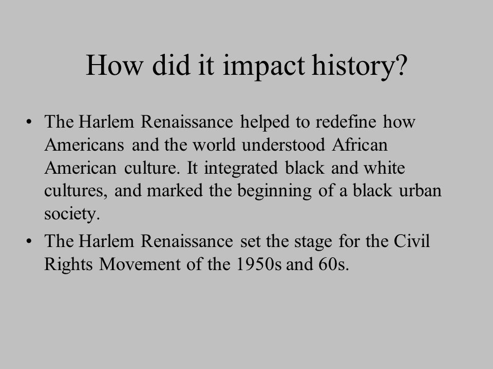 How did it impact history