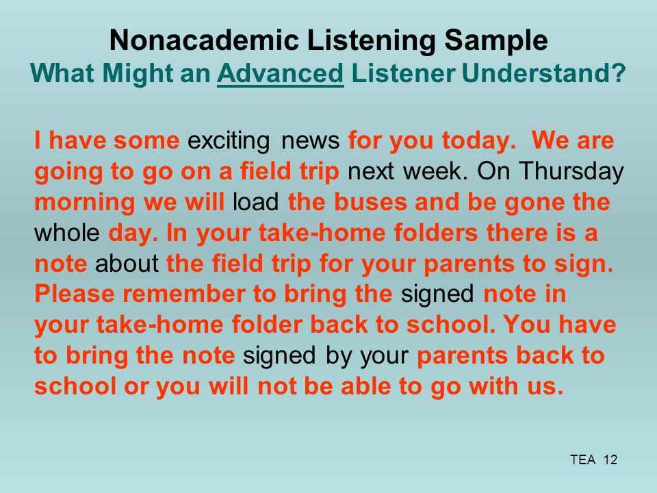 Nonacademic Listening Sample What Might an Advanced Listener Understand