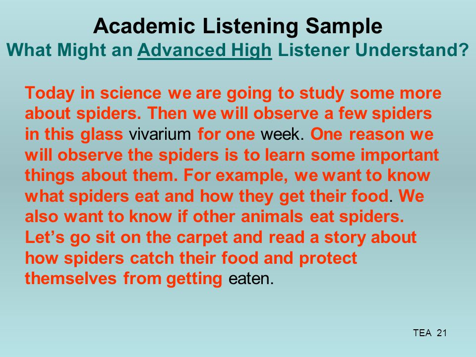 Academic Listening Sample What Might an Advanced High Listener Understand