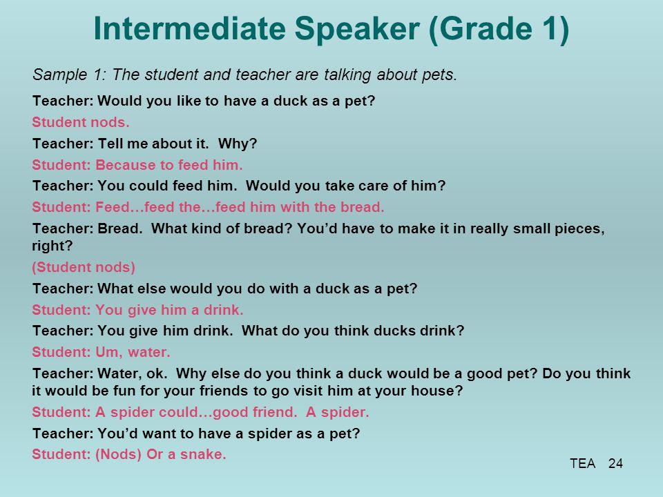 Intermediate Speaker (Grade 1)