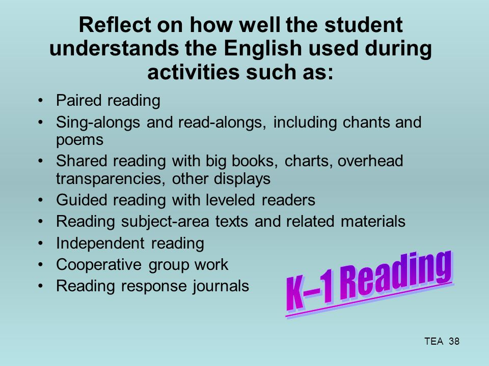 Reflect on how well the student understands the English used during activities such as:
