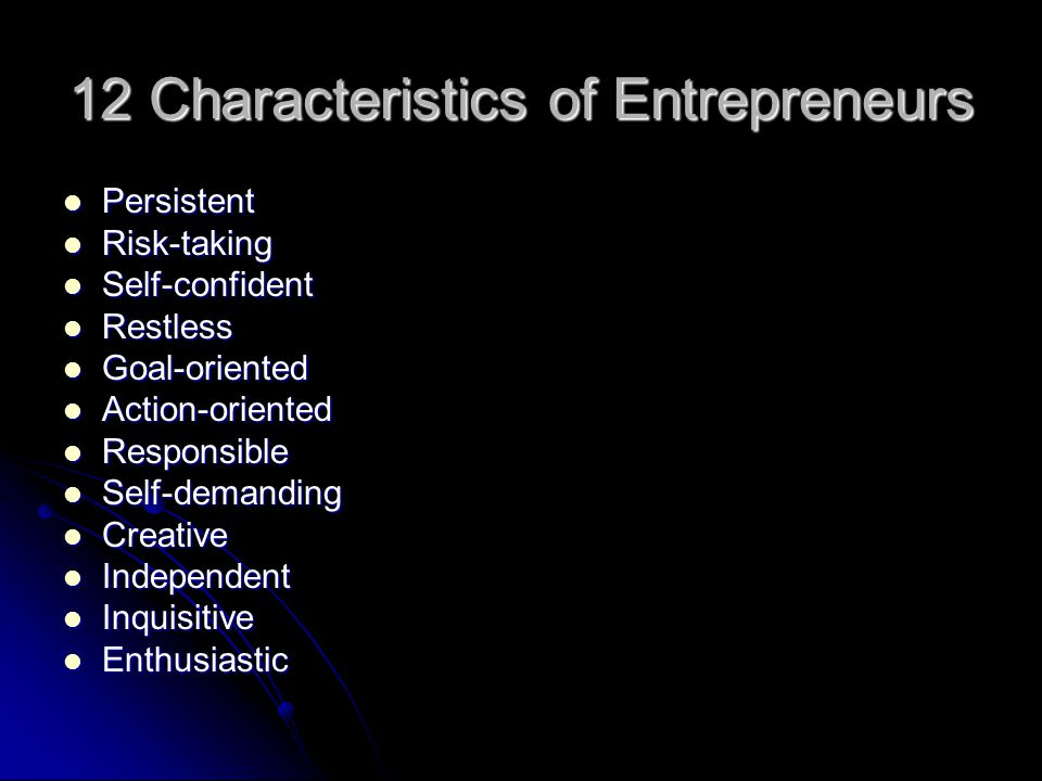 12 Characteristics of Entrepreneurs