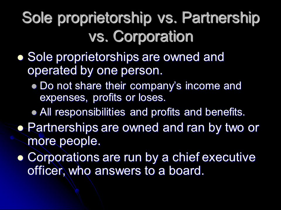 Sole proprietorship vs. Partnership vs. Corporation