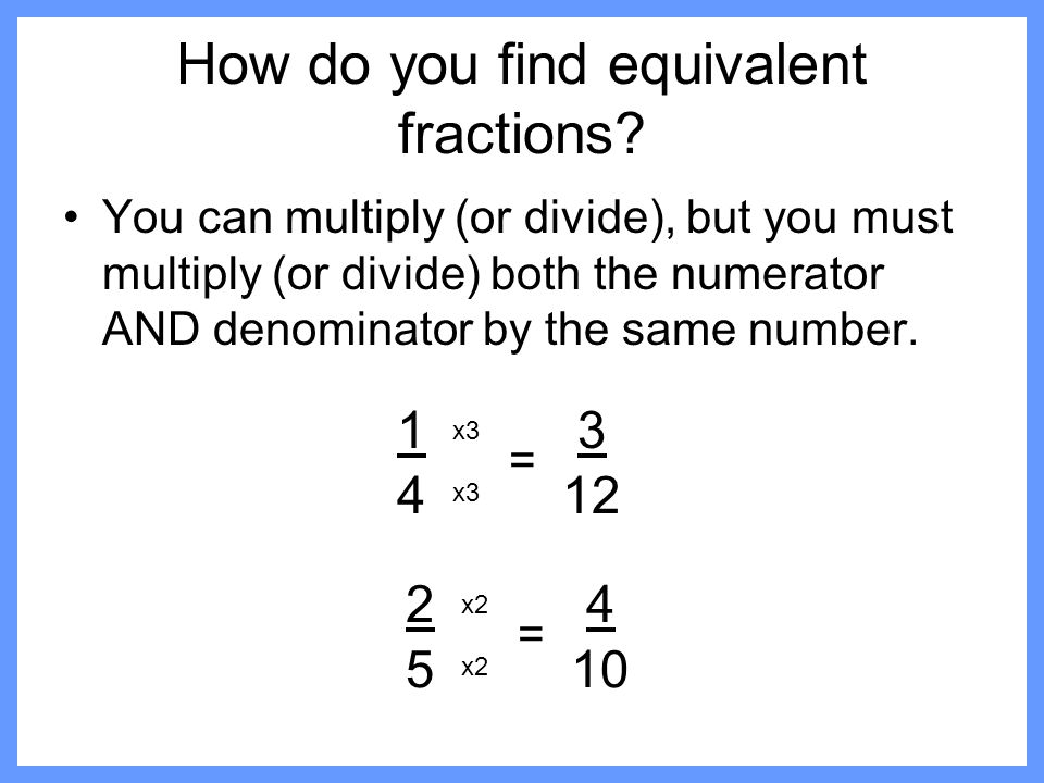 How do you find equivalent fractions
