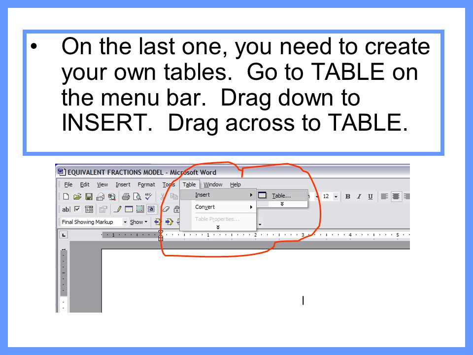 On the last one, you need to create your own tables