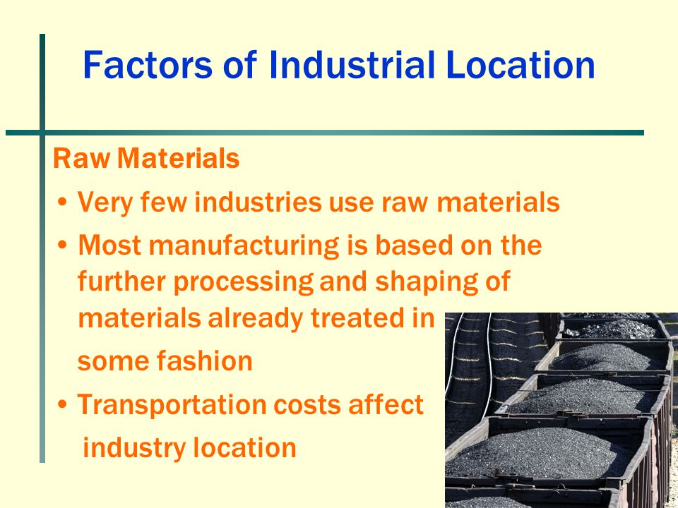 Factors of Industrial Location