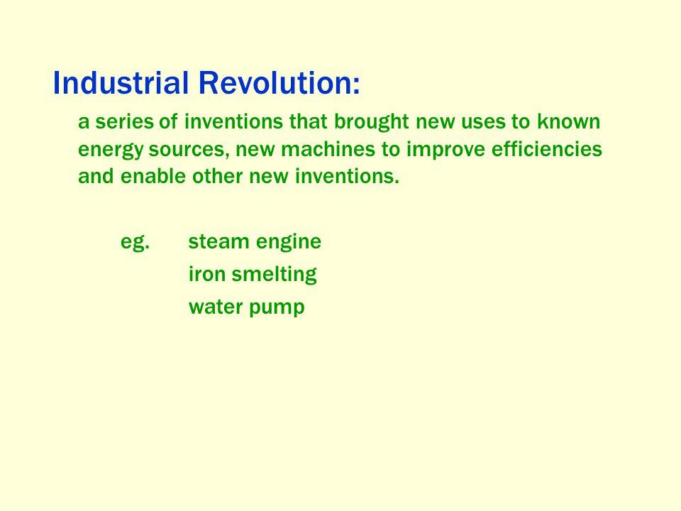 Industrial Revolution:
