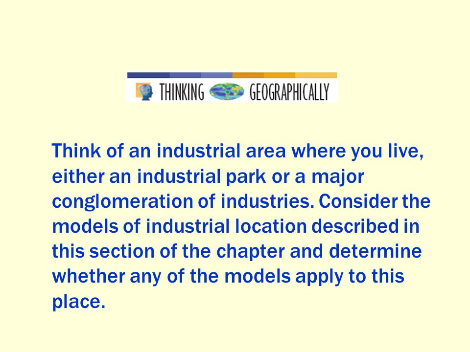 Think of an industrial area where you live, either an industrial park or a major conglomeration of industries.