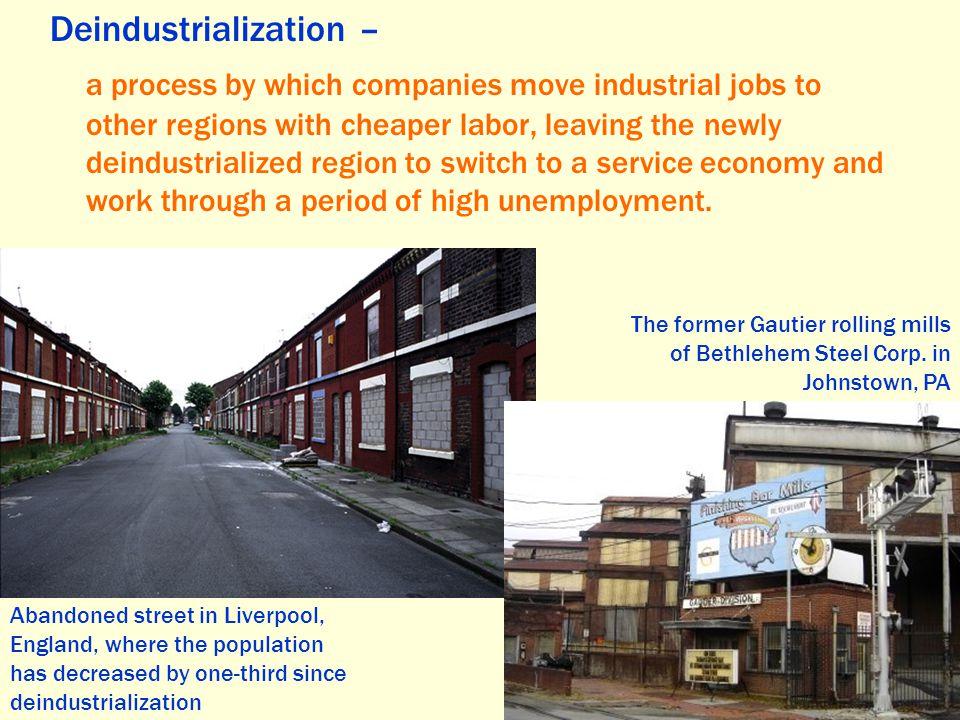Deindustrialization –