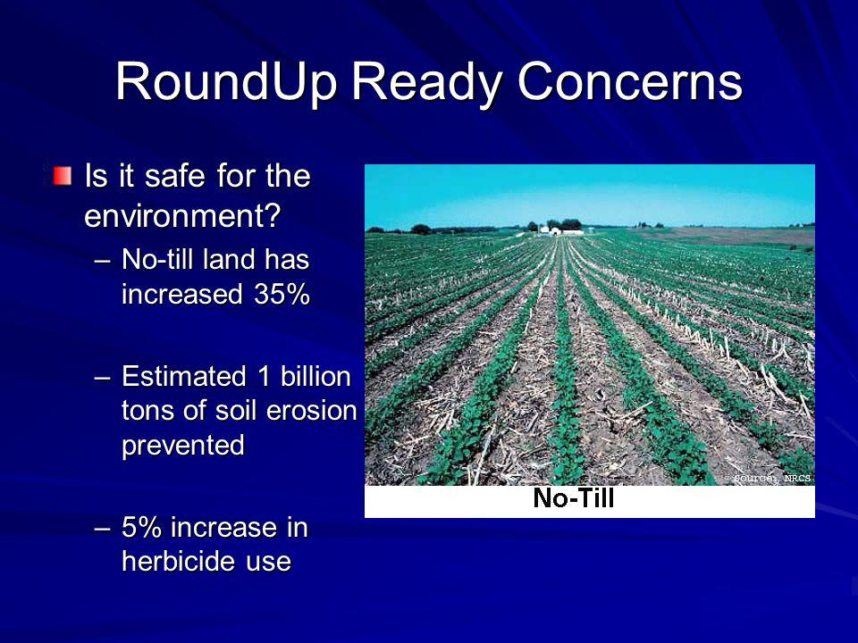 RoundUp Ready Concerns