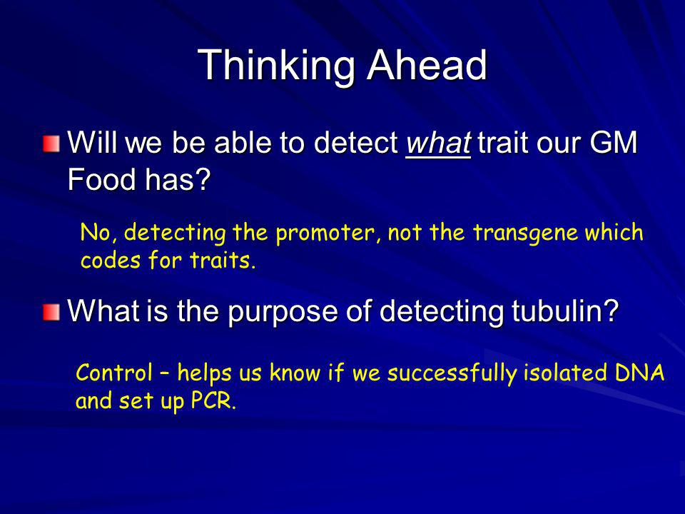 Thinking Ahead Will we be able to detect what trait our GM Food has