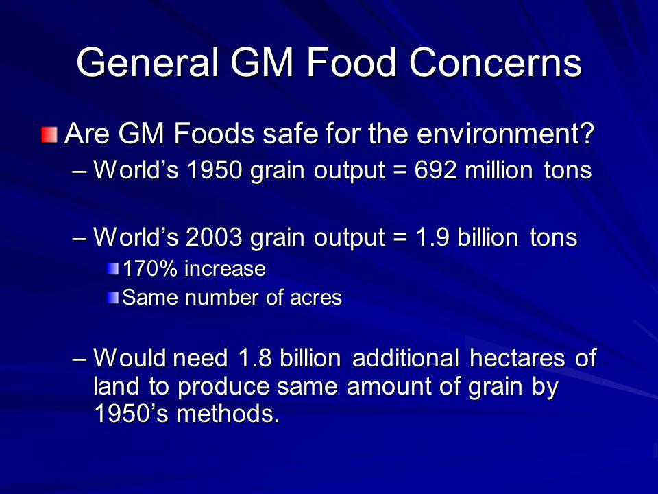 General GM Food Concerns