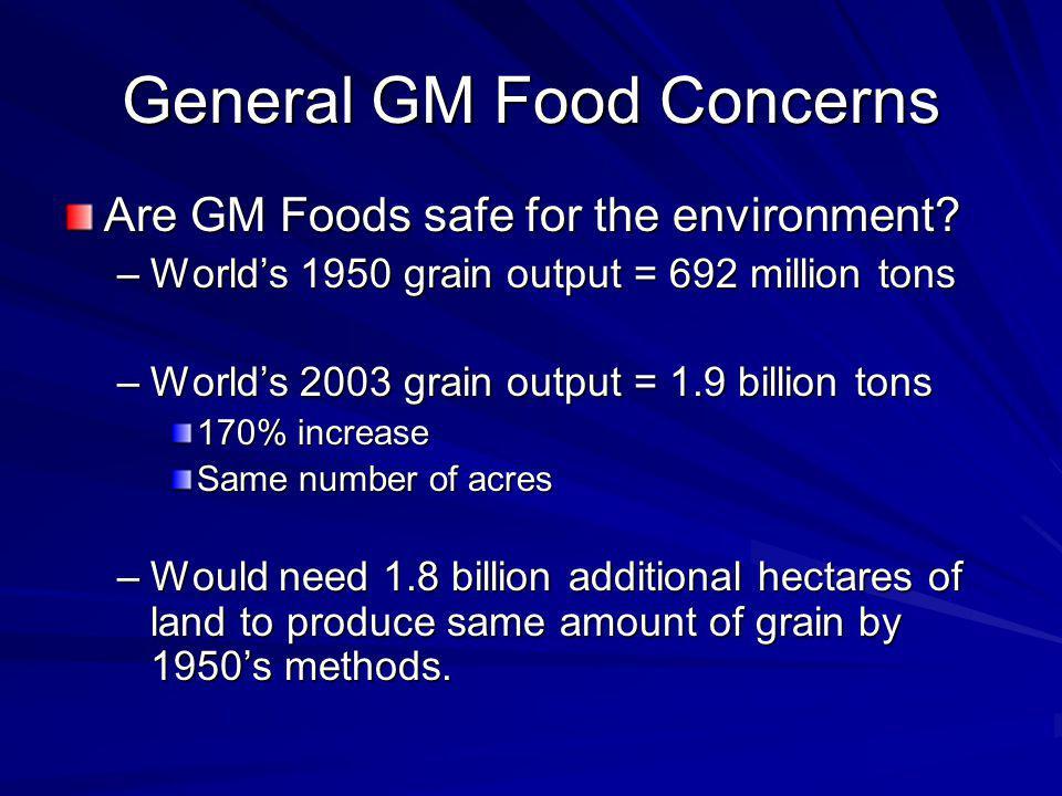 General GM Food Concerns