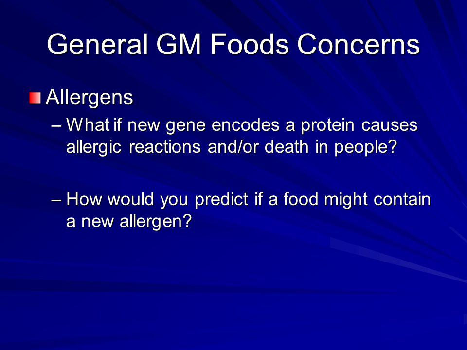 General GM Foods Concerns