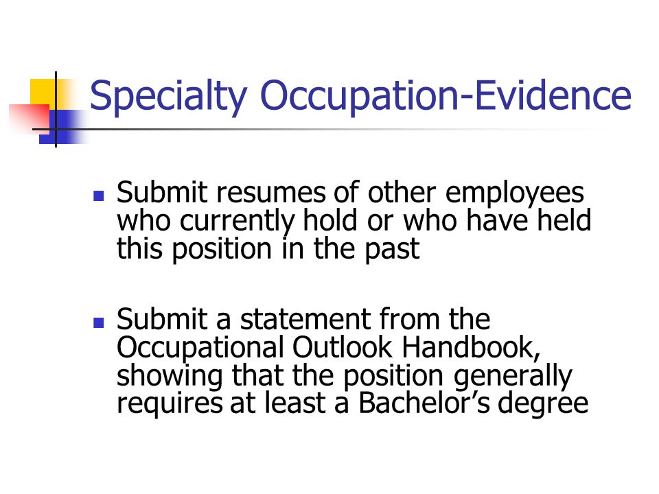 Specialty Occupation-Evidence