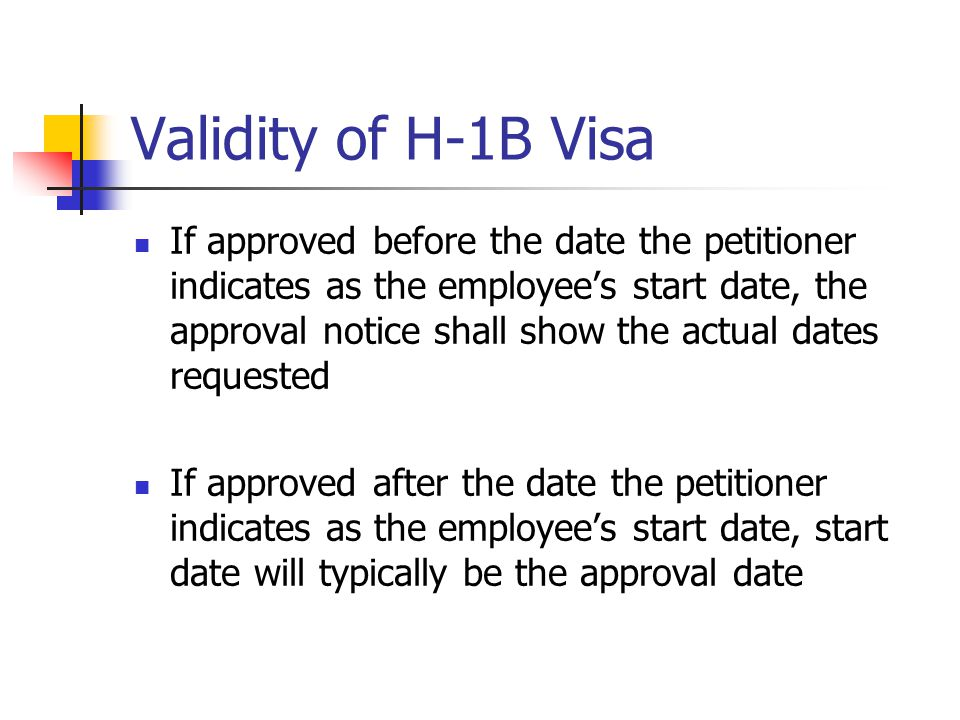 Validity of H-1B Visa