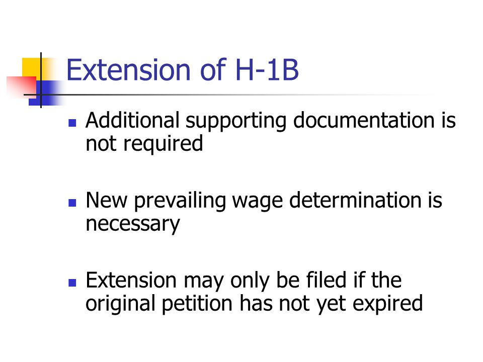 Extension of H-1B Additional supporting documentation is not required