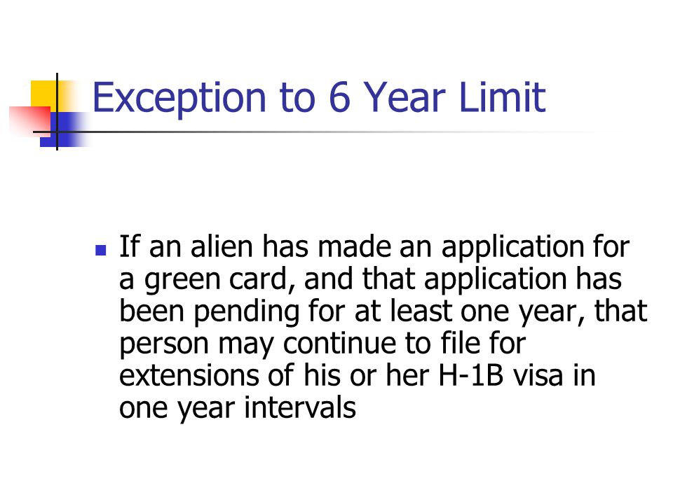 Exception to 6 Year Limit