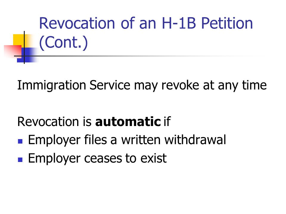 Revocation of an H-1B Petition (Cont.)