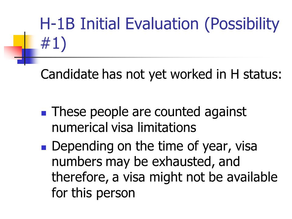 H-1B Initial Evaluation (Possibility #1)