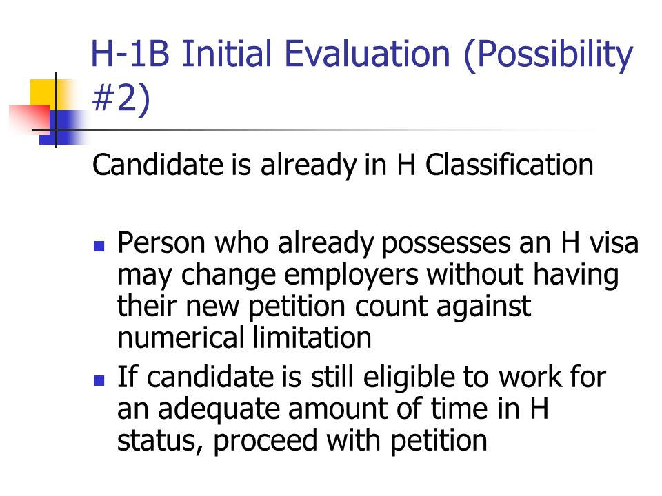 H-1B Initial Evaluation (Possibility #2)