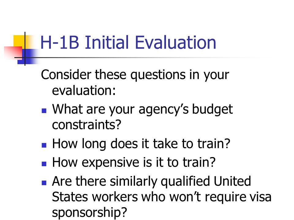 H-1B Initial Evaluation