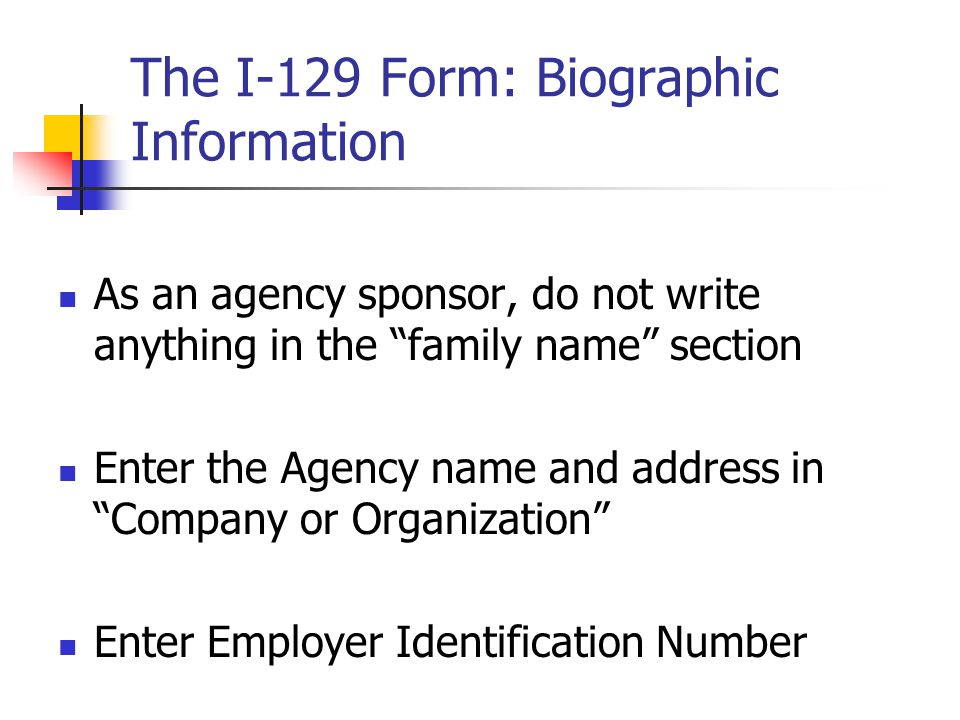 The I-129 Form: Biographic Information