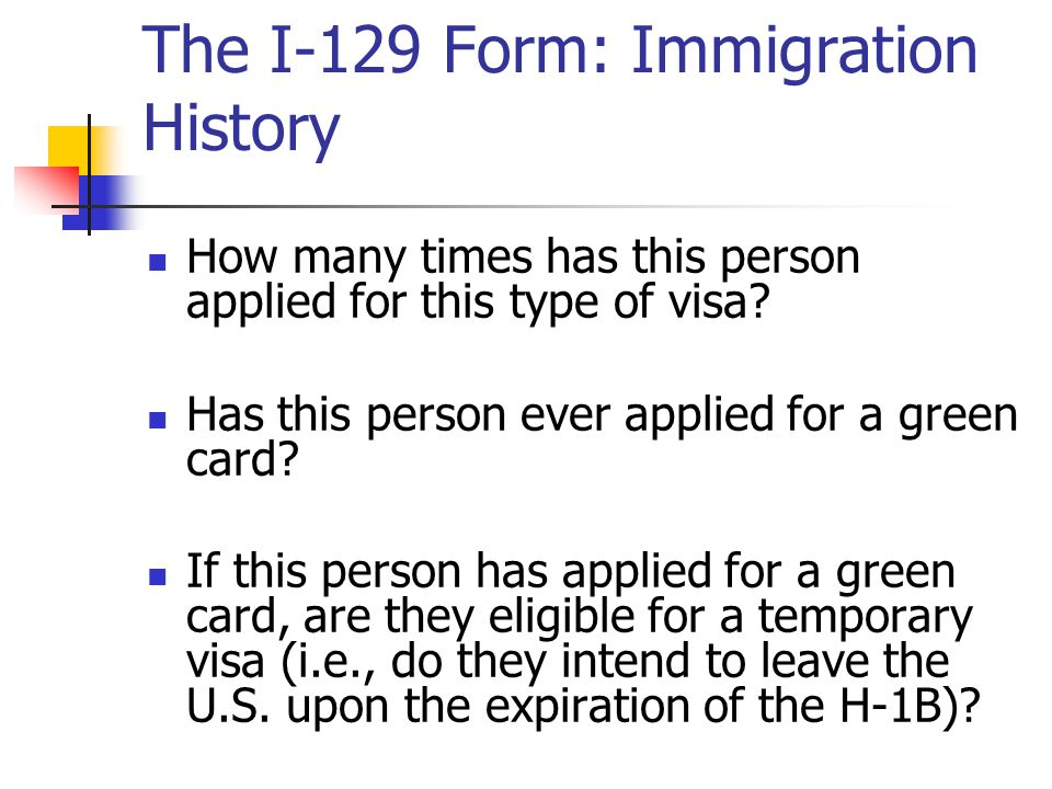 The I-129 Form: Immigration History