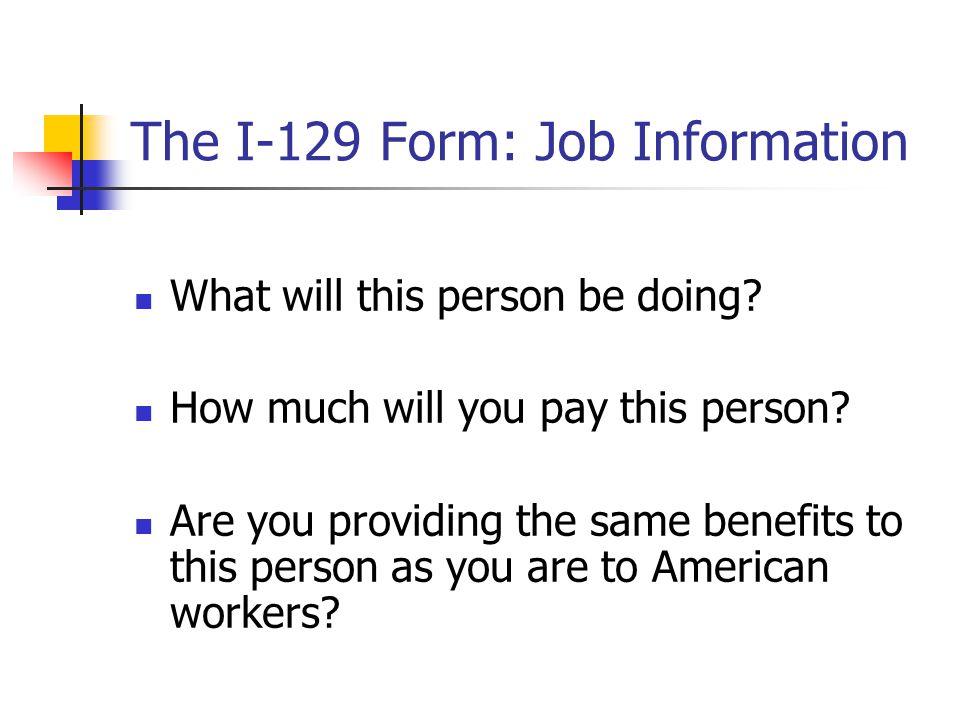 The I-129 Form: Job Information
