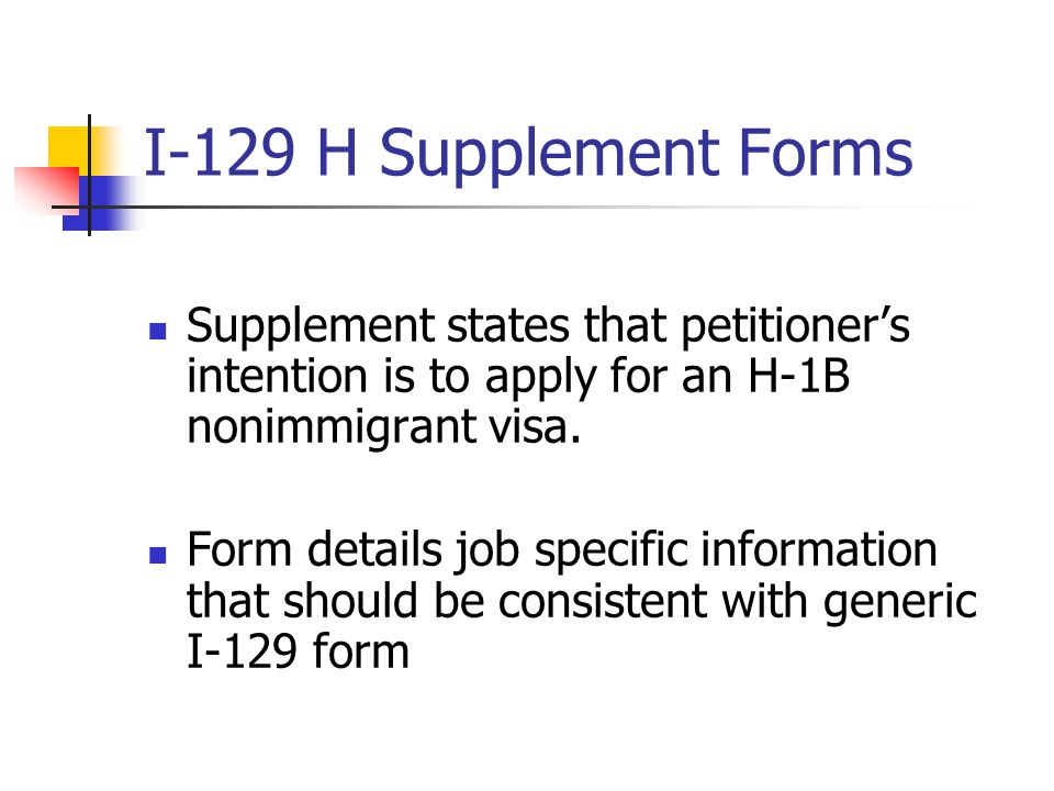 I-129 H Supplement Forms Supplement states that petitioner's intention is to apply for an H-1B nonimmigrant visa.