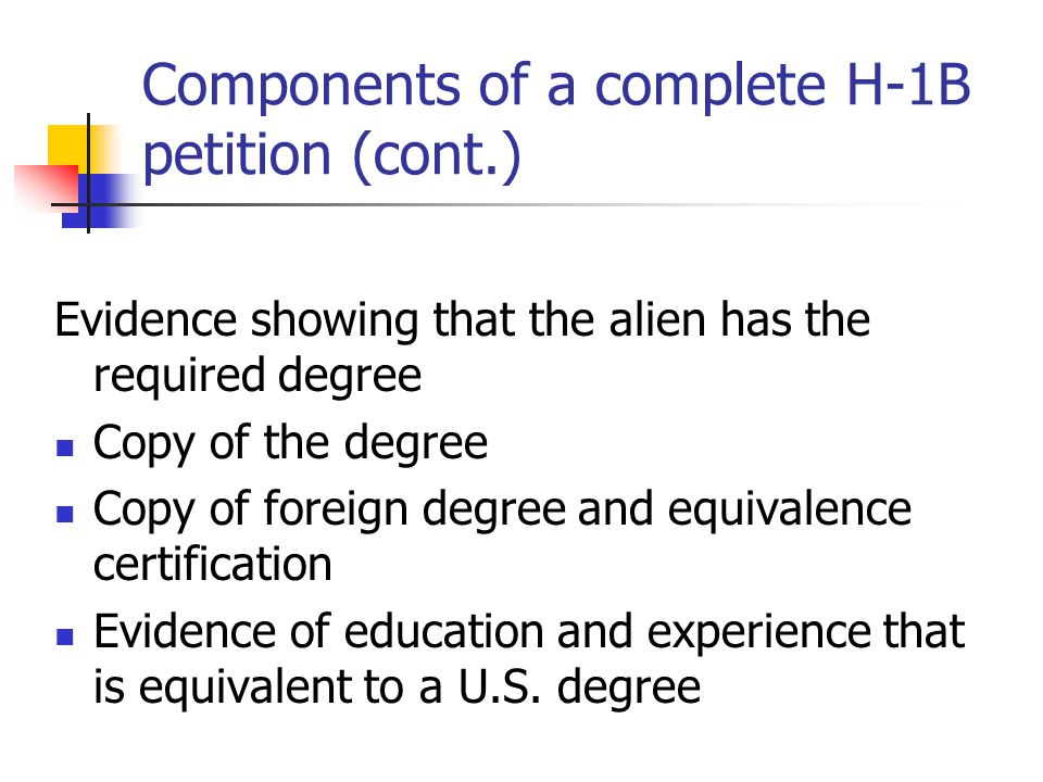 Components of a complete H-1B petition (cont.)