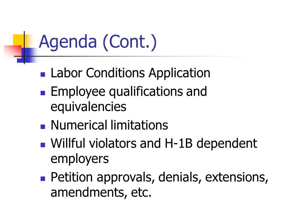 Agenda (Cont.) Labor Conditions Application