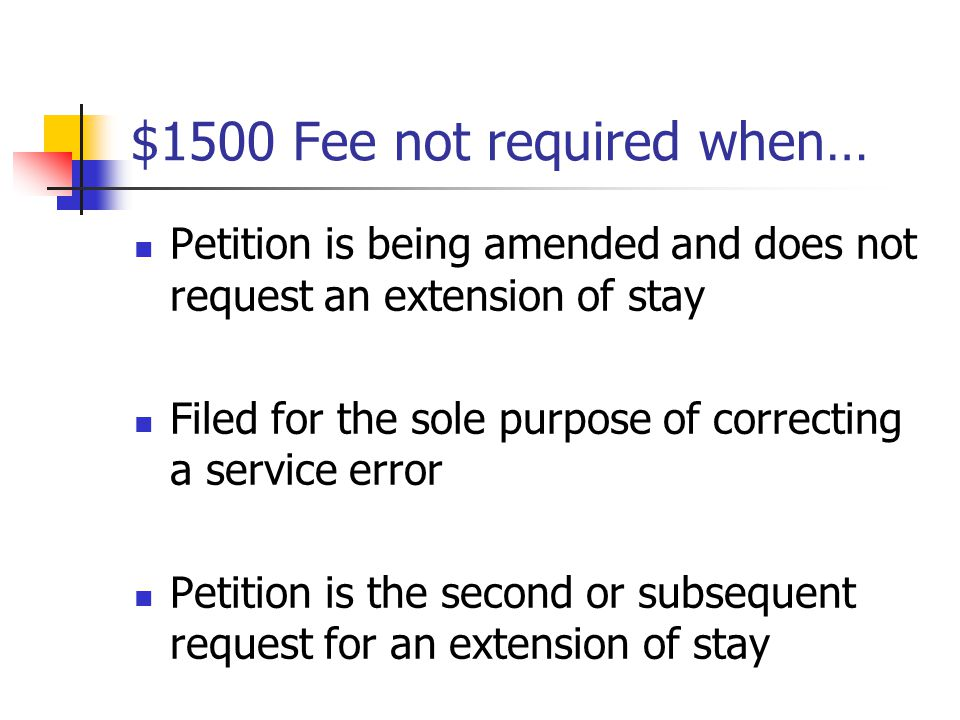 $1500 Fee not required when…