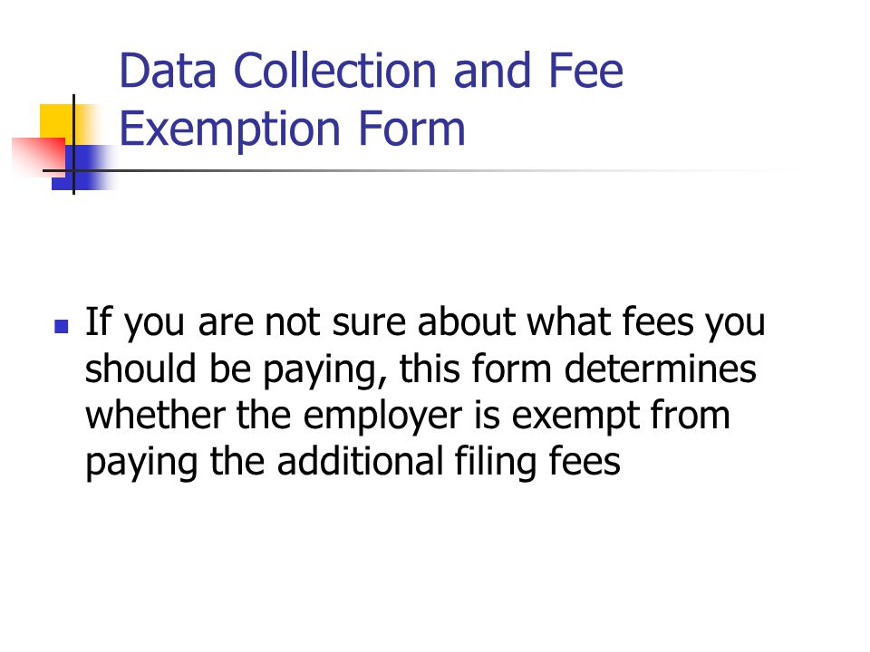 Data Collection and Fee Exemption Form