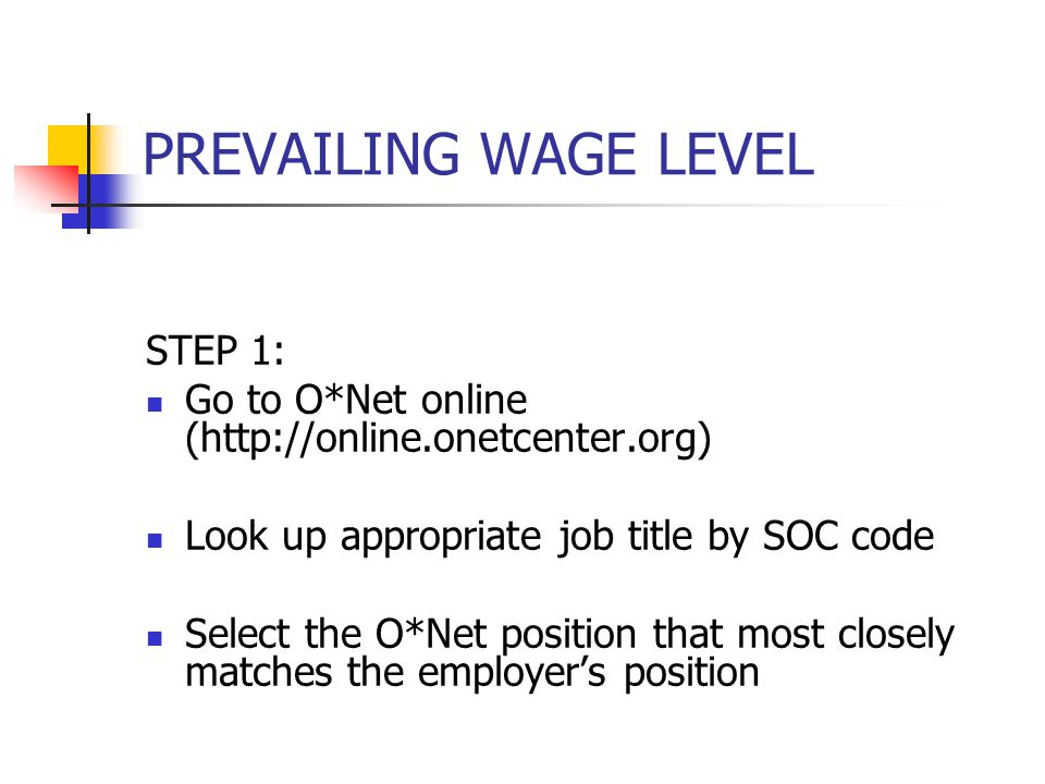 PREVAILING WAGE LEVEL STEP 1: