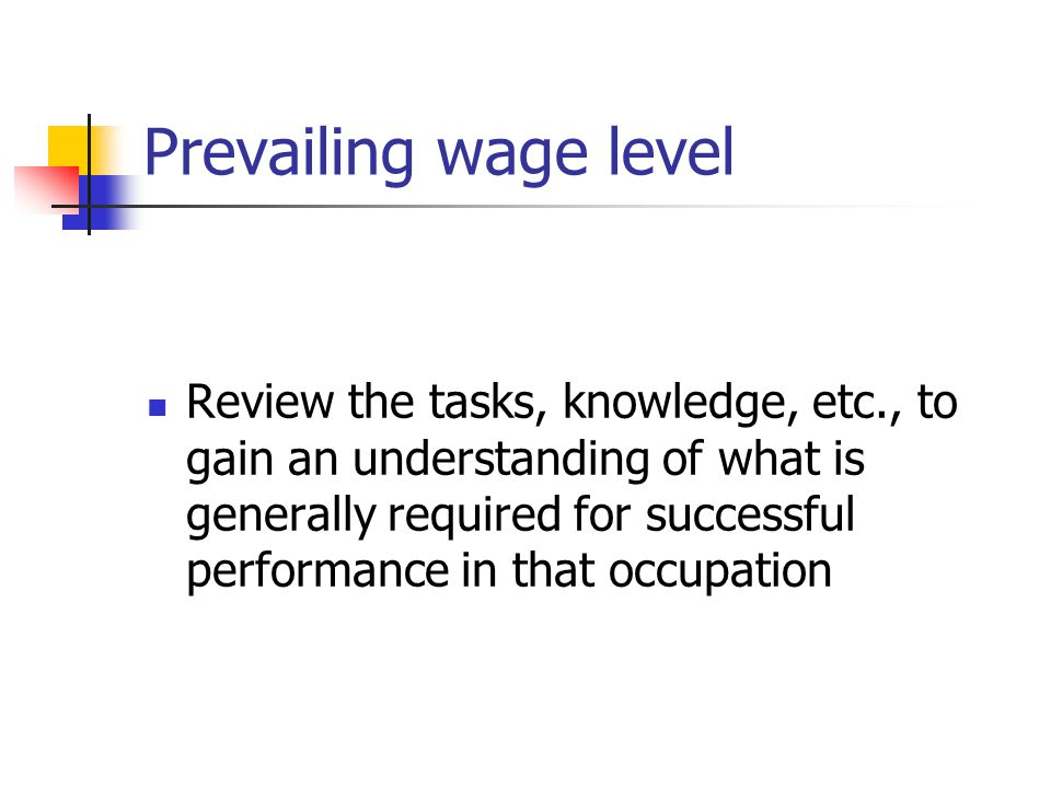 Prevailing wage level