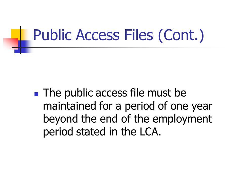 Public Access Files (Cont.)