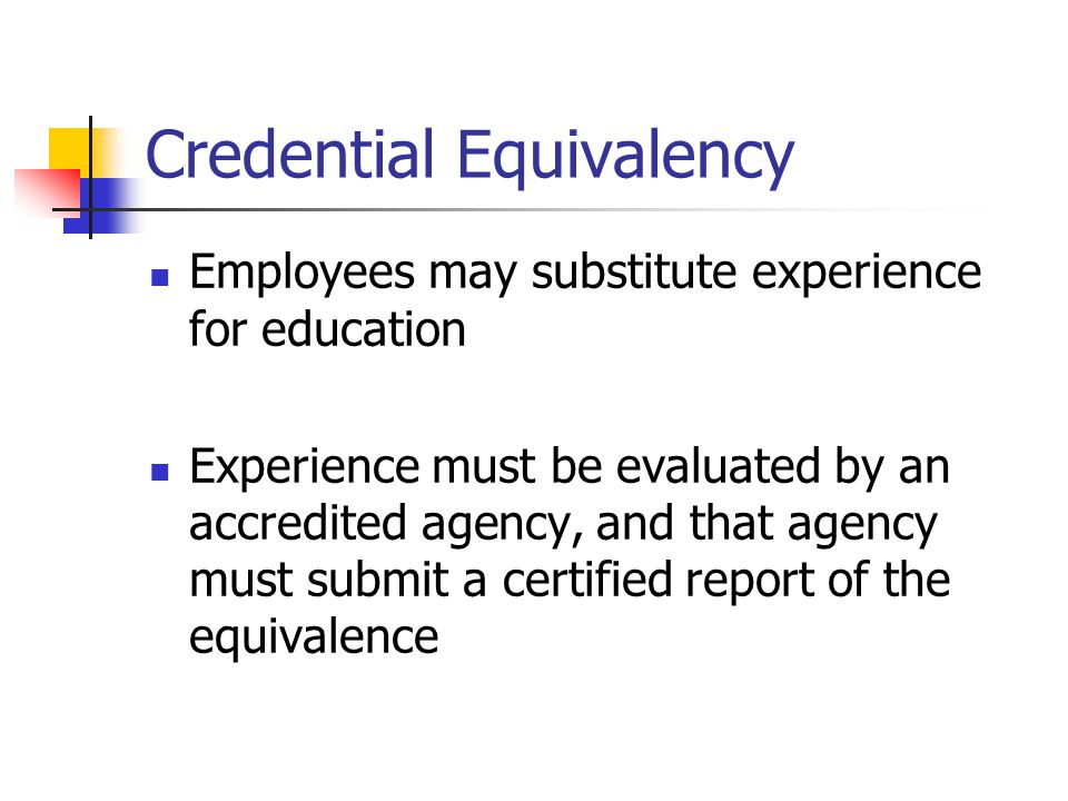 Credential Equivalency