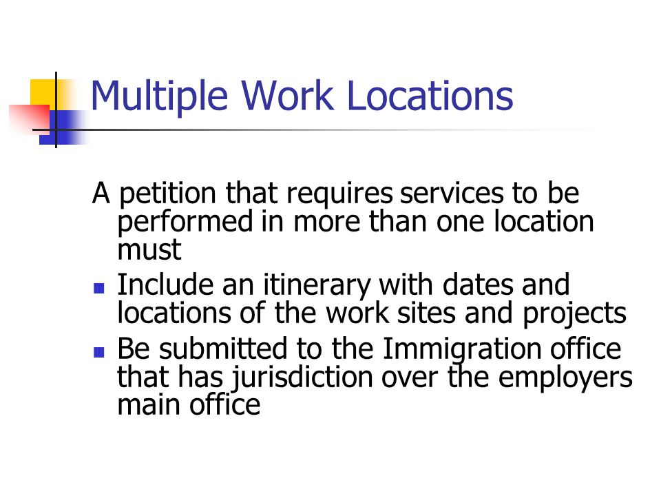 Multiple Work Locations