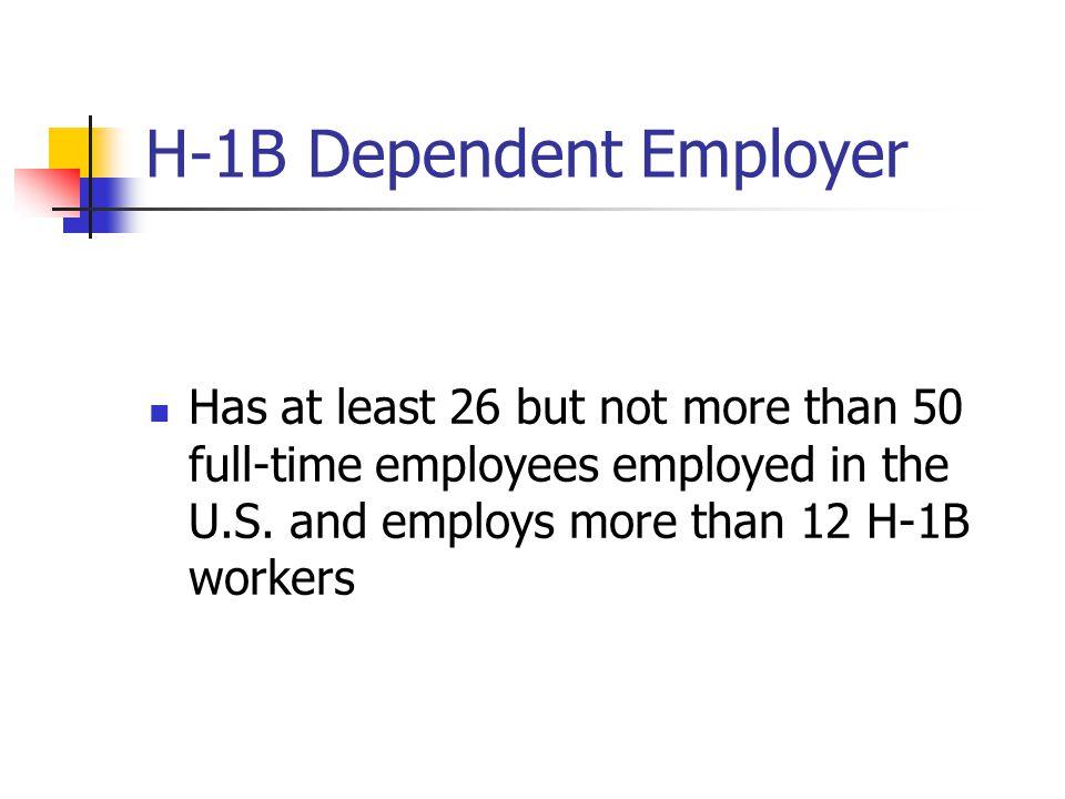 H-1B Dependent Employer