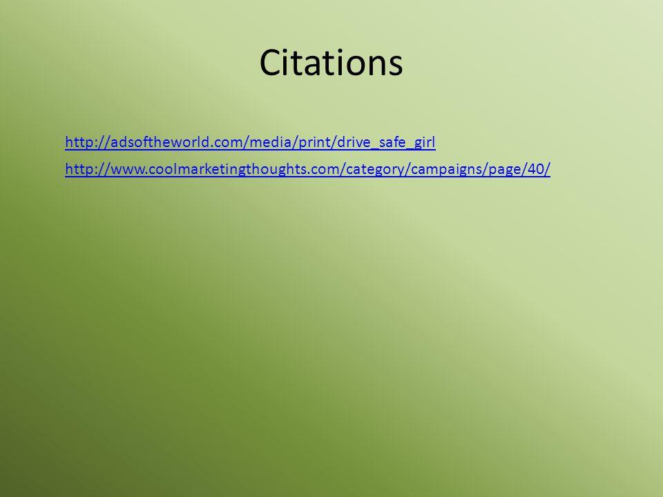 Citations http://adsoftheworld.com/media/print/drive_safe_girl