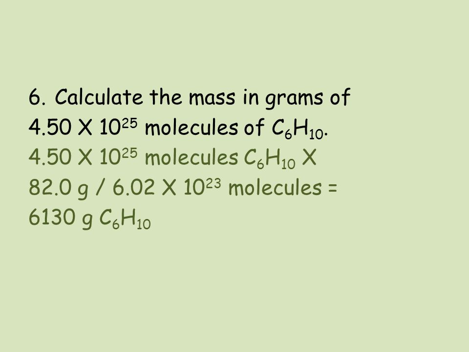 Calculate the mass in grams of