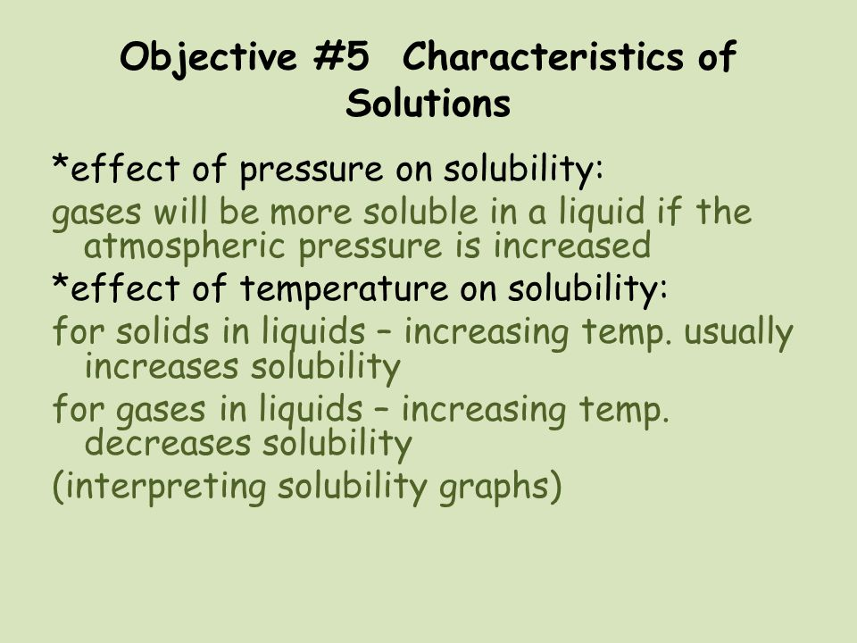 Objective #5 Characteristics of Solutions