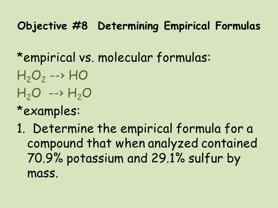 Objective #8 Determining Empirical Formulas