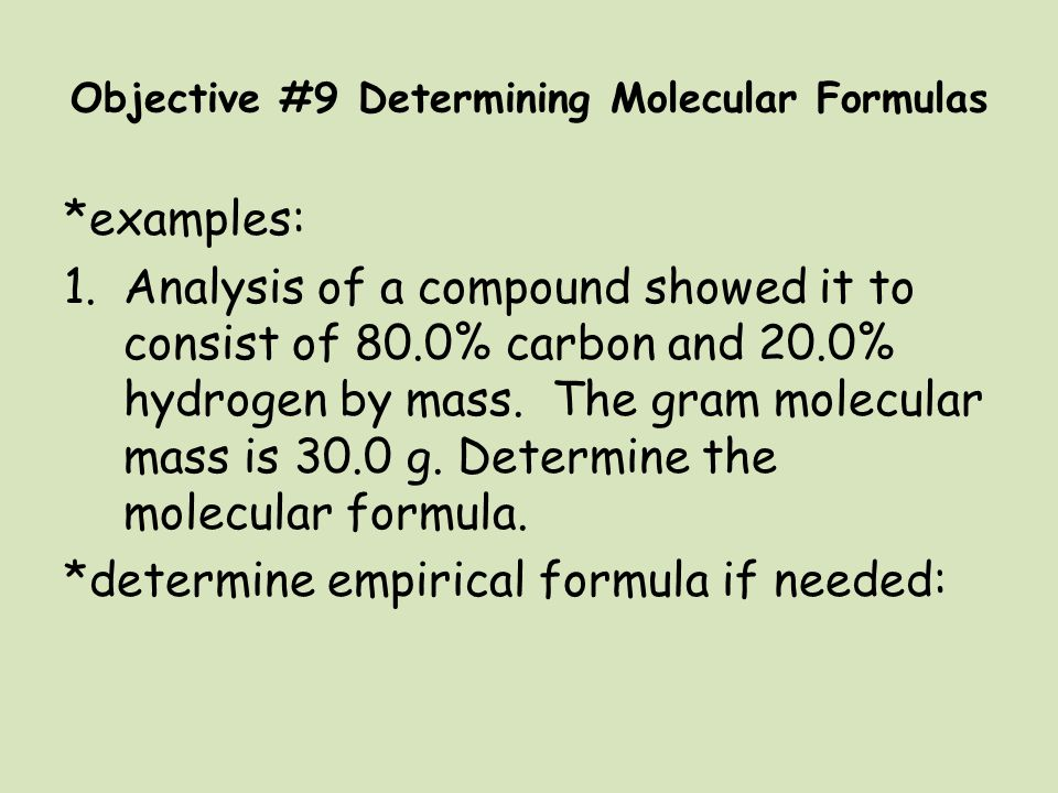 Objective #9 Determining Molecular Formulas