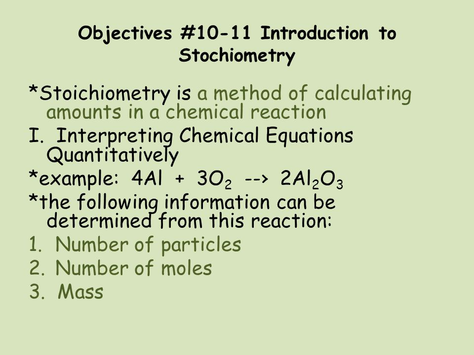 Objectives #10-11 Introduction to Stochiometry