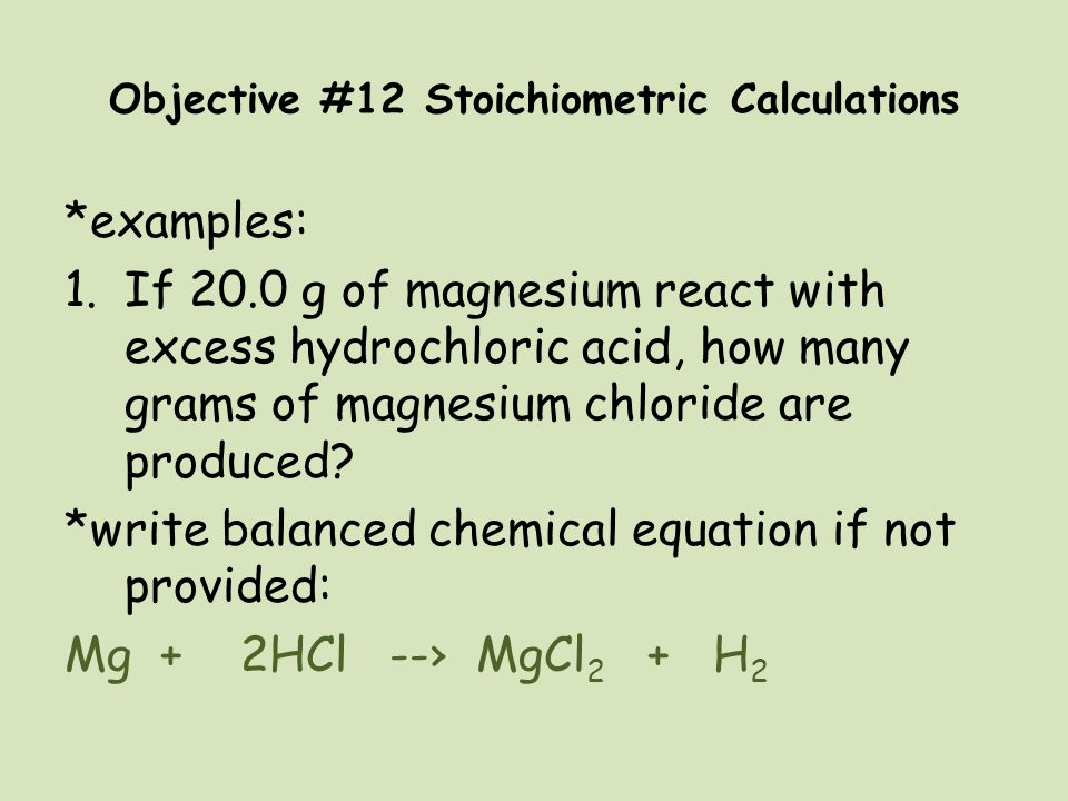 Objective #12 Stoichiometric Calculations