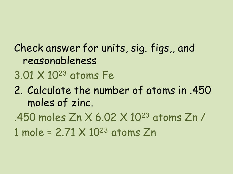Check answer for units, sig. figs,, and reasonableness