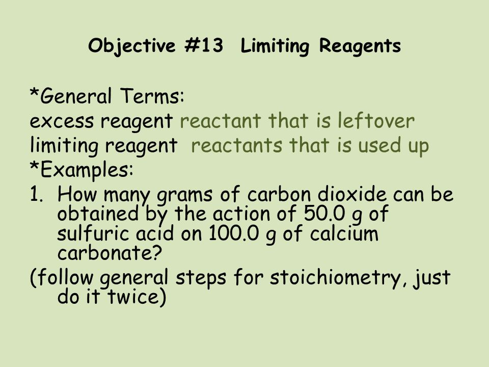 Objective #13 Limiting Reagents