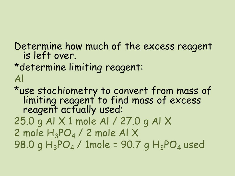 Determine how much of the excess reagent is left over